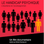 Projection du film-documentaire LE HANDICAP PSYCHIQUE, le 14 novembre 2019
